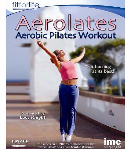 Aerolates - Aerobic Pilates Fat Burning Workout - Fit for Life Series [DVD]
